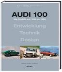 Das neue Buch über die Geschichte des Audi 100